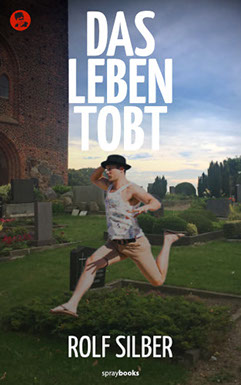 Cover: Das Leben tobt